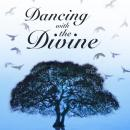 Dancing With the Divine, Michael Murphy Burke