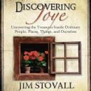 Discovering Joye:Uncovering the Treasures Inside Ordinary People Audiobook