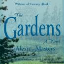 The Gardens - Witches of Tuscany Book 1