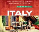 Italy - Culture Smart!: The Essential Guide to Customs & Culture, Barry Tomalin