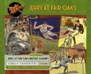 Jerry at Fair Oaks, Volume 1, Various
