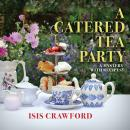 A Catered Tea Party Audiobook