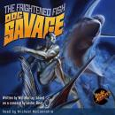 Doc Savage #6: The Frightened Fish