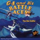G-8 and His Battle Aces #1: The Bat Staffel Audiobook