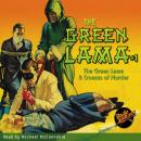 Green Lama #1: The Green Lama & Croesus of Murder, Richard Foster