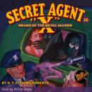 Secret Agent X  #22: Brand of the Metal Maiden, G.T. Fleming-Roberts