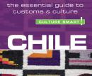 Chile - Culture Smart!: The Essential Guide to Customs & Culture, Caterina Perrone
