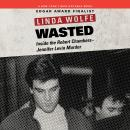 Wasted, Linda Wolfe