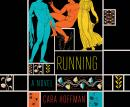 Running: A Novel Audiobook