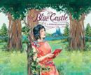 The Blue Castle Audiobook