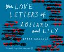 Love Letters of Abelard and Lily, Laura Creedle