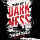 Darkness: Captain Riley II Audiobook