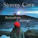 Stormy Cove, Bernadette Calonego