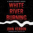 White River Burning Audiobook