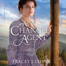 Changed Agent, Tracey J. Lyons