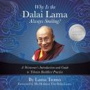 Why Is the Dalai Lama Always Smiling?, Lama Tsomo