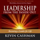 Leadership from the Inside Out: Becoming a Leader for Life Audiobook