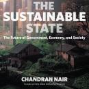 Sustainable State: The Future of Government, Economy, and Society, Chandran Nair