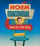 Based on a True Story: A Memoir, Norm Macdonald