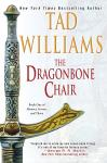 Dragonbone Chair: Book One of Memory, Sorrow, and Thorn, Tad Williams