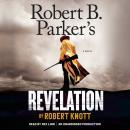 Robert B. Parker's Revelation: A Novel Audiobook