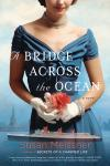 Bridge Across the Ocean, Susan Meissner