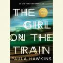 Girl on the Train: A Novel, Paula Hawkins