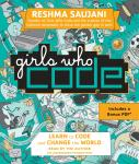Girls Who Code: Learn to Code and Change the World, Reshma Saujani
