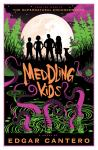 Meddling Kids: A Novel, Edgar Cantero