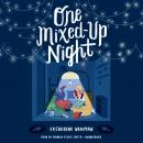 One Mixed-Up Night, Catherine Newman