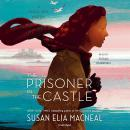 The Prisoner in the Castle: A Maggie Hope Mystery Audiobook