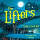 Lifters, Dave Eggers