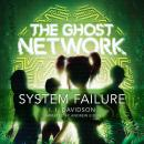 The Ghost Network: System Failure Audiobook