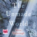 The Unmade World Audiobook