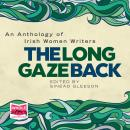 The Long Gaze Back Audiobook