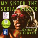 My Sister, the Serial Killer Audiobook