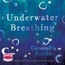 Underwater Breathing Audiobook