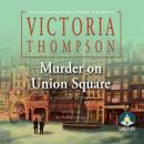 Murder on Union Square Audiobook