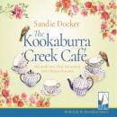 The Kookaburra Creek Café Audiobook