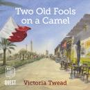 Two Old Fools on a Camel Audiobook
