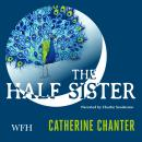 The Half Sister Audiobook