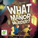 What Manor of Murder Audiobook