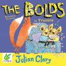 The Bolds in Trouble Audiobook