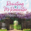 Resisting Mr Rochester Audiobook