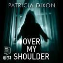 Over My Shoulder Audiobook