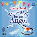 There Must be an Angel Audiobook