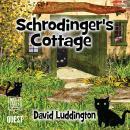 Schrodinger's Cottage Audiobook
