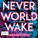 Neverworld Wake Audiobook