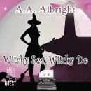 Witchy See, Witchy Do: A Riddler's Edge Cozy Mystery #2 Audiobook