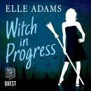 Witch in Progress: A Blair Wilkes Mystery Book 1 Audiobook